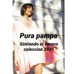 Pura Pampa - Looks para mujer primavera verano 2021
